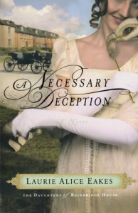 A Necessary Deception - Laurie Alice Eakes