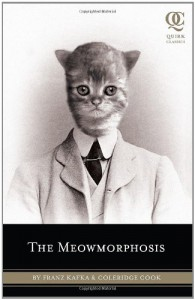 The Meowmorphosis - Coleridge Cook, Franz Kafka