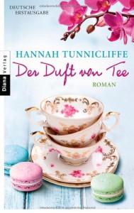 Der Duft von Tee - Hannah Tunnicliffe