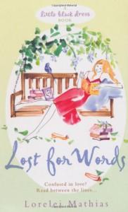 Lost For Words - Lorelei Mathias