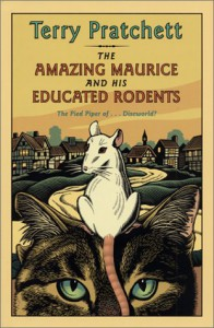 The Amazing Maurice and His Educated Rodents (Discworld, #28) - Terry Pratchett