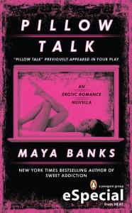 Pillow Talk: A Penguin Special from Berkley - Maya Banks