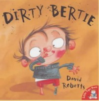 Dirty Bertie - David   Roberts