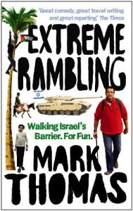 Extreme Rambling: Walking Israel's Separation Barrier. For Fun. - Mark Thomas