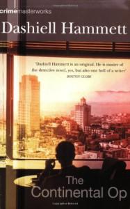 The Continental Op - Dashiell Hammett