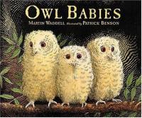 Owl Babies (Board Book) - Martin Waddell, Patrick Benson