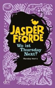 Wo ist Thursday Next?  - Jasper Fforde