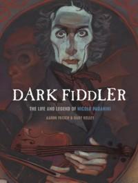 Dark Fiddler - Aaron Frisch, Gary Kelley