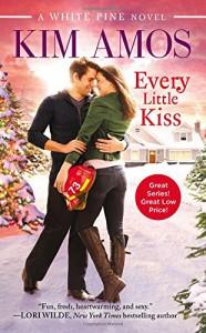 Every Little Kiss (A White Pine Novel) - Kim Amos