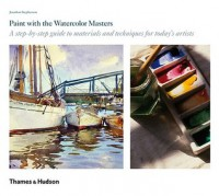Paint with the Watercolor Masters - Jonathan Stephenson