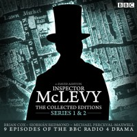 McLevy, The Collected Editions: Part One Pilot, S1-2: Nine BBC Radio 4 Full-Cast Dramas Including the Pilot Episode - David Ashton, Brian Cox, Full Cast, Siobhan Redmond