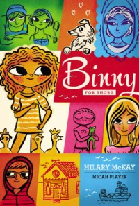 Binny for Short - Hilary McKay, Micah Player