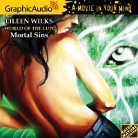 World of the Lupi 5: Mortal Sins - Eileen Wilks