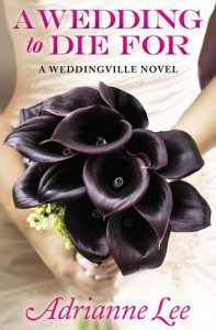 A Wedding to Die For - Adrianne Lee