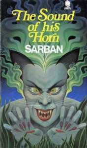 The Sound of his Horn - Sarban, John William Wall, Kingsley Amis
