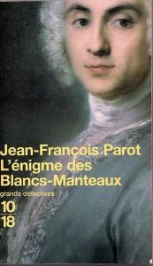 L'énigme des Blancs-Manteaux - Jean-François Parot