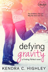 Defying Gravity - Kendra C. Highley