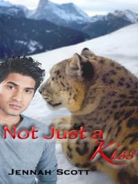 Not Just a Kiss - Jennah Scott