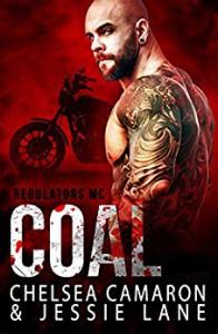 Coal (Regulators MC Book 3) Kindle Edition - Chelsea Camaron, Jessie Lane