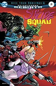 Suicide Squad (2016-) #21 - Rob Williams, Adriano Lucas, Eddy Barrows, Eber Ferreira, Gus Vazquez