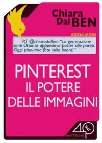 Pinterest, il potere delle immagini - Chiara Dal Ben