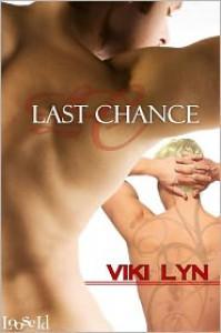 Last Chance - Viki Lyn