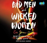 Bad Men and Wicked Women - Eric Jerome Dickey