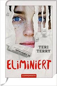 Eliminiert (Bd. 3) - Jonas Hafner, Teri Terry, Petra Knese
