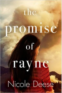 The Promise of Rayne - Nicole Deese
