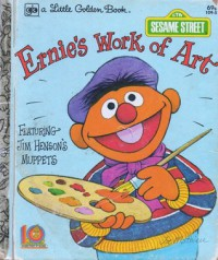 Ernie's work of art (A Sesame Street golden book) - Valjean McLenighan
