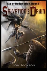 Salvation's Dawn (Eve of Redemption) (Volume 1) - Joe Jackson, Adam Wayne
