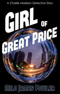 Girl of Great Price - Milo James Fowler