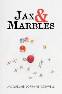 Jax & Marbles - Jacqueline Lorraine Conwell