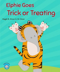 Elphie Goes Trick or Treating (Elphie Books Book 3) - Hagit R. Oron, Or Oron