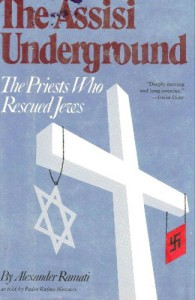 The Assisi Underground: The Priests Who Rescued Jews - Alexander Ramati