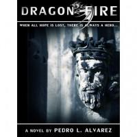 Dragon Fire - Pedro L. Alvarez