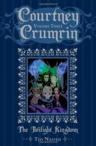 Courtney Crumrin Volume 3: The Twilight Kingdom - Ted Naifeh