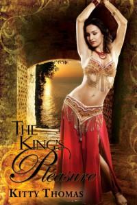 The King's Pleasure - Kitty Thomas