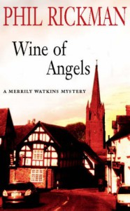 The Wine of Angels - Phil Rickman