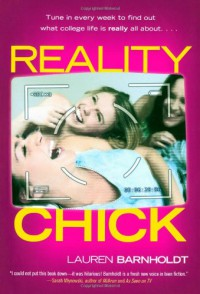 Reality Chick - Lauren Barnholdt