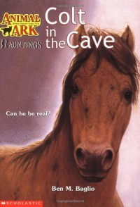 Colt in the Cave - Ben M. Baglio
