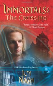 Immortals: The Crossing - Joy Nash