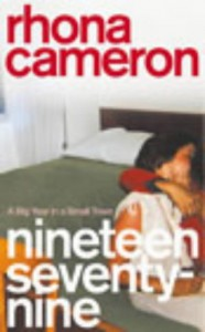 Nineteen Seventy Nine: A Big Year In A Small Town - Rhona Cameron