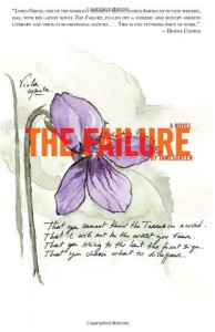 The Failure - James Greer