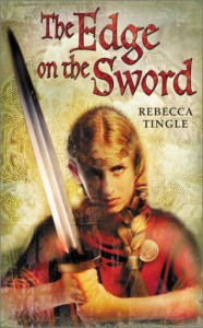 The Edge on the Sword - Rebecca Tingle