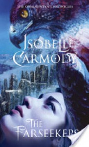 The Farseekers: The Obernewtyn Chronicles 2 - Isobelle Carmody