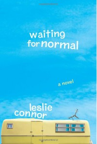 Waiting for Normal - Leslie Connor