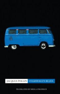 Volkswagen Blues - Jacques Poulin, Sheila Fischman