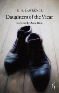 Daughters of the Vicar (Hesperus Classics) - D.H. Lawrence;Anita Desai (foreword)