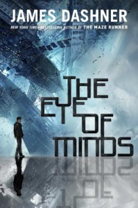 The Eye of Minds - James Dashner